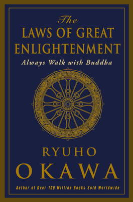 The Laws of Great Enligtenment: Always Walk with Buddha