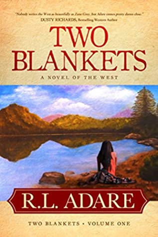 Two Blankets: A Novel of the West