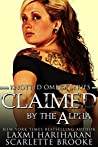 Claimed by the Alpha (Knotted Omega, #2)