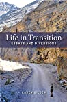 Life in Transition: Essays and Diversions