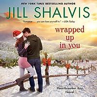 Wrapped Up in You (Heartbreaker Bay, #8)
