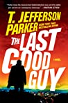 The Last Good Guy (Roland Ford #3)