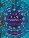 Your Signs by Carolyne Faulkner