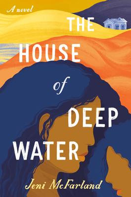 The House of Deep Water - Jeni McFarland