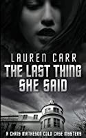 The Last Thing She Said
