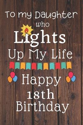Lights Up My Life Happy 18th Birthday