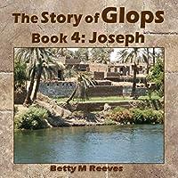 The Story of Glops, Book 4: Joseph