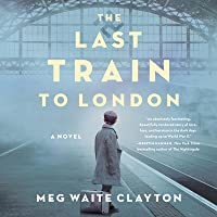 The Last Train to London Lib/E