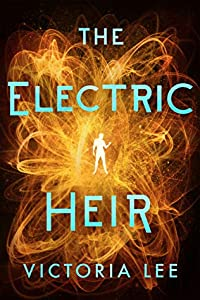 The Electric Heir (Feverwake #2)