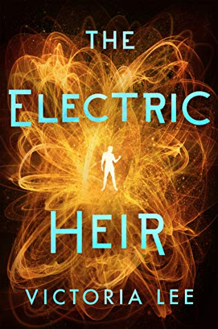 The Electric Heir (Feverwake #2)