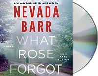 What Rose Forgot: A Novel