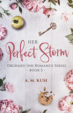 Her Perfect Storm (Orchard Inn Romance Series, #3)
