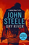 Dry River: A uniquely menacing and gripping thriller (Jackie Shaw Book 3)