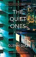 The Quiet Ones: A Novel