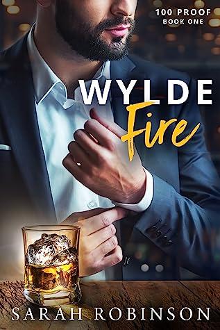 Wylde Fire (100 Proof, #1)