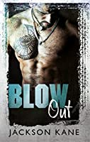 Blow Out (Steel Veins #1)