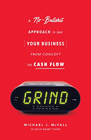 Grind by Michael J. McFall