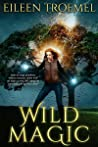 Wild Magic (Wild Magic Series Book 1)