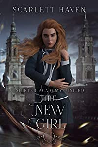 The New Girl (Shifter Academy: United, #1)