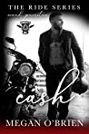Cash (Ride: Second Generation, #3)