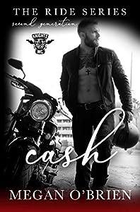 Cash (Ride: Second Generation, #3)
