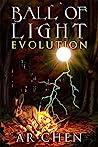 Ball of Light: Evolution