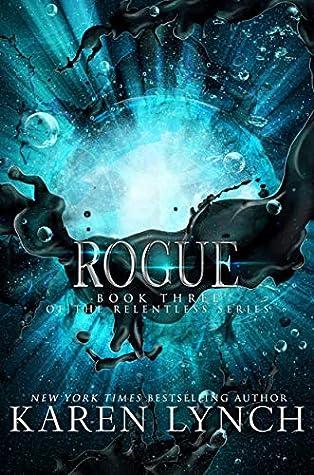 Rogue (Relentless, #3)