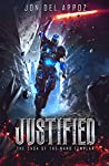 Justified (The Saga of the Nano Templar Book 1)