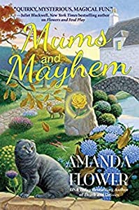 Mums and Mayhem (A Magic Garden Mystery #3)