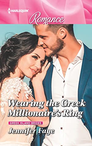 Wearing the Greek Millionaire's Ring (Greek Island Brides #3)