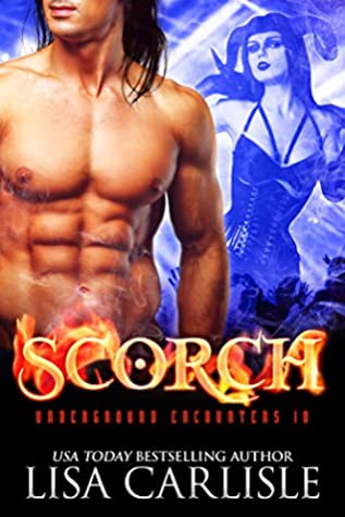 Scorch (Underground Encounters, #10)
