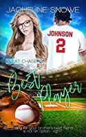 Best Player: A Young Adult Romance (Cleat Chasers Book 3)