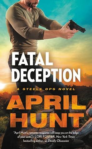 Fatal Deception (Steele Ops, #3)