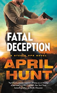 Fatal Deception (Steele Ops, #3)