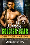 Daddy Soldier Bear (Shifter Nation: Special Ops Shifters, #1)