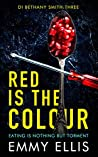 Red is the Colour (DI Bethany Smith #3)