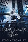 Treacherous Love (Pirate's Bluff Book 3)