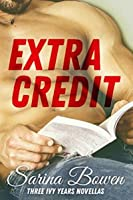 Extra Credit (The Ivy Years #2.5, 5.5, 5.6)
