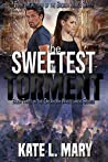 The Sweetest Torment (Oklahoma Wastelands, #3)