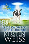 Close Encounters of the Curd Kind: A Doyle Cozy Mystery (A Wits' End Cozy Mystery Book 3)