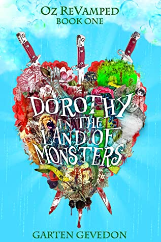 Dorothy in the Land of Monsters (Oz ReVamped, #1)