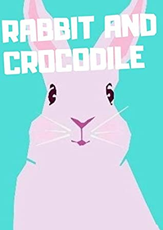 Rabbit and Crocodile: Children's Farm Animal Books (Books)_ages 2:10 _Children's Animals Books_bedtime story for kids