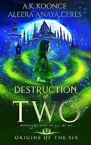 Destruction of Two