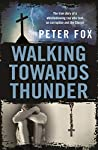 Walking Towards Thunder: The true story of a whistleblowing cop who took on corruption and the Church