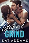 Grit and Grind (Dirty South, #1)