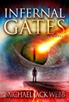 Infernal Gates (The War of Men and Angels #1)