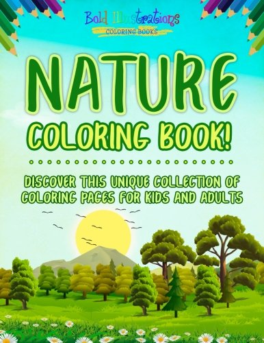 Nature Coloring Book Discover This Unique Collection Of Coloring