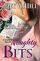 Naughty Bits: The Complete Novel (Naughty Bits)