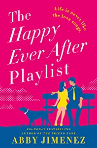 The Happy Ever After Playlist (The Friend Zone, #2)