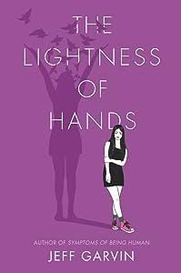 The Lightness of Hands